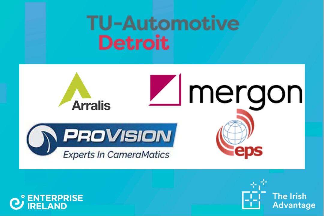 Enterprise Ireland attended TU-Automotive Detroit to showcase some of the cutting-edge autotech technologies emerging from the country.