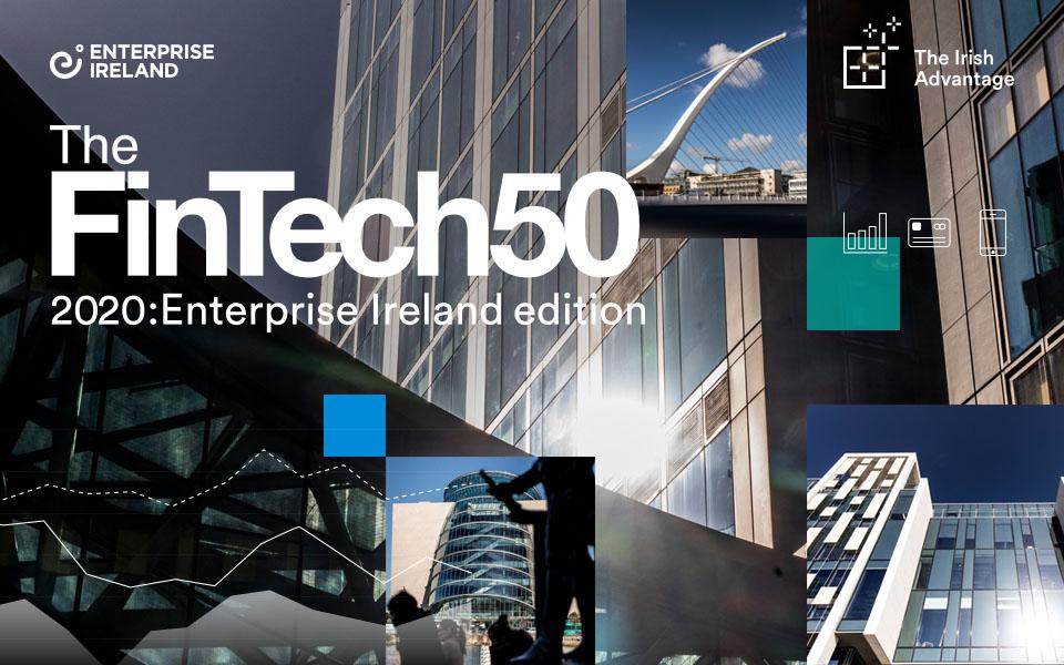 Irish fintechs take over The FinTech50